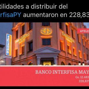 228% subieron las utilidades del Banco Interfisa en mayo