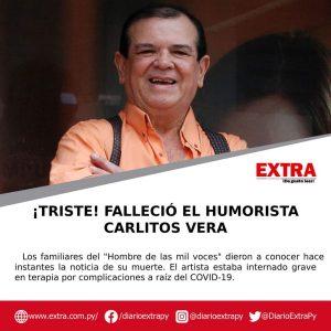 Confirman el fallecimiento del humorista, Carlitos Vera